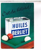 PUBLICITE   HUILE POUR CAMION  BERLIET - Advertising