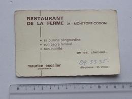 MONTFORT CONDOM: Publicité Ancienne Carte De Visite RESTAURANT DE LA FERME - Cuisine Périgourdine - ESCALIER Maurice - Publicités