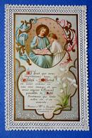 IMAGE PIEUSE  CANIVET ...ED MOREL......TEXTE  DE BOSSUET POUR LA COMMUNION DU DAUPHIN - Devotion Images