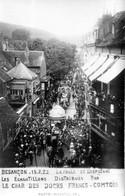 BESANCON - Carte-photo. Char Des Docks-Franc-Comtois. Cavalcade Du 15-07-1922. Passage, Rue De La Préfecture. TB état. - Besancon