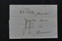 """FRANCE - Marque Postale """" 99 Genève """" Sur Lettre Pour Besançon En 1811 - L 21161 - 1792-1815: Conquered Departments"""