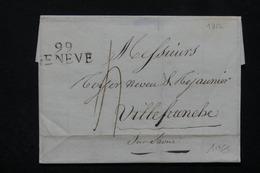 """FRANCE - Marque Postale """" 99 Genève """" Sur Lettre Pour Villefranche En 1812 - L 21162 - 1792-1815: Conquered Departments"""