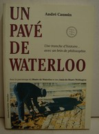 Liv. 288. Un Pavé De Waterloo Par André Caussin. - Cultural