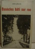 Liv. 290. Basècles Bâti Sur Roc Par Jean Leblois - Cultuur