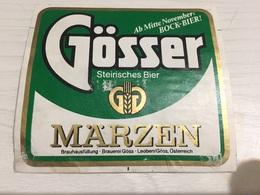 Ancienne Étiquette 1.1 BIÈRE ÉTRANGÈRE AUTRICHIENNE GÖSSER STEIRISCHES BIER MÄRZEN OSTERREICH - Beer