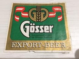 Ancienne Étiquette 1.1 BIÈRE ÉTRANGÈRE EXPORT AUTRICHIENNE GÖSSER STEIRISCHES BIER MÄRZEN OSTERREICH - Bière