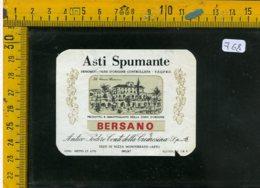 Etichetta Vino Liquore Spumante Asti Bersano Nizza Di Monferrato - Etiquetas