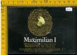 Etichetta Vino Liquore Spumante Maximilian I Canale - Etichette