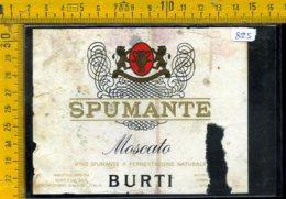 Etichetta Vino Liquore Spumante  Moscato Burti Monteforte D'Alpone - Etichette
