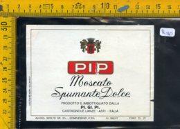 Etichetta Vino Liquore Spumante Moscato PIP Castagnole Lanze Asti - Etichette
