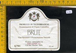 Etichetta Vino Liquore Spumante Brut Valdobbiadene Col San Martino - Etichette