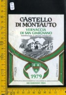 Etichetta Vino Liquore Vernaccia Di S. Gimignano 1979 Castello Di Montauto - Etichette
