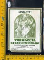Etichetta Vino Liquore Vernaccia Di S. Gimignano Spalletti Rufina - Etichette