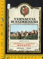 Etichetta Vino Liquore Vernaccia Di S. Gimignano Bandini Certaldo - Etichette