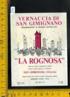 Etichetta Vino Liquore Vernaccia Di S. Gimignano La Rognosa Barberino D'Elsa - Etichette
