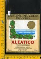 Etichetta Vino Liquore Aleatico Colle Di Procchio Isola D'Elba - Etichette