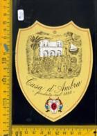 Etichetta Vino Liquore Casa D'Ambra Porto D'Ischia Napoli - Etiquettes