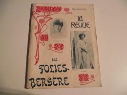 La Revue Des FOLIES BERGÈRE, 1902, Frères Isola, 40 Pages - Programs