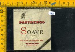 Etichetta Vino Liquore Soave Vinicola Pastrengo Verona - Etiquettes