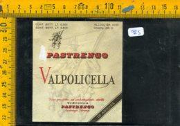 Etichetta Vino Liquore  Pastrengo Valpolicella Verona - Etiquettes