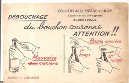 Buvard CELLIERS De La PIERRE Du Roy Débouchage Du Boucon Couronne ATTENTION!! - Limonades