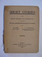 SHORT STORIES For School Reading And Conversation, Edition De Boek, Bruxelles 1933 - Livres Anciens