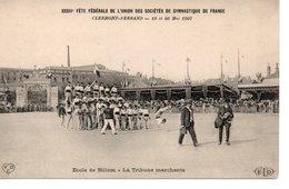 CLERMONT FERRAND : Fête Federale De Gymnastique De France Ecole De Billom 1907 - Clermont Ferrand