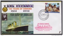 PAKISTAN Special Cover - 100 Years Of Sinking RMS Titanic Ship Of Dreams 15-5-2012 Mosque, Thailand Queen Visit - Pakistan