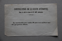 Avis, Continuation Vente D'étofffes Dans La Salle De Danse De M.Igot Aubergiste, XIXe S. - Textile & Vestimentaire