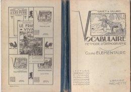 B1964 - Gabet & Gillard VOCABULAIRE ELEMENTAIRE Libr.Hachette 1935 SUSSIDIARIO ILLUSTRATO SCUOLA BAMBINI - Libri, Riviste, Fumetti
