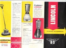 B1965 - Brochure Pubblicità LINCOLN - APPARECCHI ELETTRODOMESTICI Anni '60/LUCIDATRICE/FRULLATORI - Pubblicitari