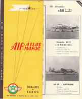 B1995 -AVIAZIONE - Brochure MAROCCO - AIR ATLAS MAROC HORAIRES & TARIFS 1954/DOUGLAS DC 4SKYMASTER/SO 30 BRETAGNE - Orari