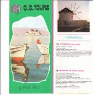 B2002 - Brochure GRECIA - G.O.TOURS 1977/DELPHES/CRETE - Dépliants Touristiques