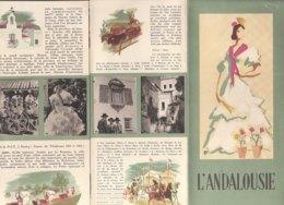 B2005 - Brochure SPAGNA - L'ANDALOUSIE Anni '50/CADIX/MOJACAR/ECIJA/PALAIS A BAEZA/MALAGA/CARMONA/SANTA CRUZ - Dépliants Touristiques