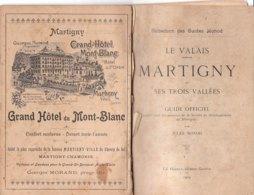 B2011 - Monod LE VALAIS MARTIGNY ET SES TROIS VALLEES Ed Haissly 1904/COL DE LA FORCLAZ/TRIENT/ORSIERES/CHABLES - Turismo, Viaggi