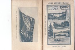B2012 - VALLES DE L'ORBE ET DE JOUX ET ENVIRONS Addor & Michaud 1905/LA SARRAZ/BALLAIGUES/ROMAINMOTIER/VAULION/MOLENDRUZ - Turismo, Viaggi