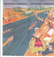 B2020 - Brochure FRANCIA - QUINZAINE DE MARSEILLE Ed. 1954/SAINT VICTOR/CHATEAU D'IF/CHATEAU DU PHARO - Dépliants Touristiques