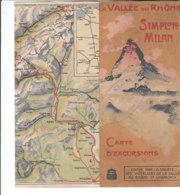 B2021 - Brochure SVIZZERA - LA VALLEE DU RHONE - SIMPLON-MILAN Ed. Anni '30/MAP - Dépliants Touristiques