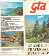 B2023 - Brochure GRANDE TRAVERSATA DELLE ALPI GTA Anni '80/ESCURSIONISMO/COLLE DI ROBURENT/CHASTEIRAN - Dépliants Touristiques