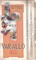 B2027 - Brochure VERCELLI - VARALLO E LE SUE VALLI EPT Anni '30/ALAGNA/RIVA VALDOBBIA/MOLLIA/CAMPERTOGNO/RIMA/CARCOFORO - Dépliants Touristiques