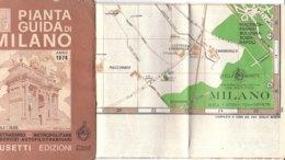 B2028 - PIANTA GUIDA CITTA' DI MILANO Otello Busetti 1974/LINEE FILOBUS/TRAMWAY/METROPOLITANE - Cartes Topographiques
