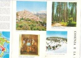B2047 - Brochure COSENZA Ed. Anni '80/SCALEA/CIRELLA/CETRARO/GUARDIA PIEMONTESE/MORANO CALABRO/LA SILA - Dépliants Touristiques