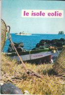 B2055 - Cavallaro - Famularo LE ISOLE EOLIE Ed.EPT Anni '60/NAVI TRAGHETTO/LIPARI/VULCANO/STROMBOLI/PANAREA/SALINA - Turismo, Viaggi