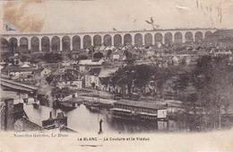 LE BLANC - La Couture Et Le Viaduc - Le Blanc