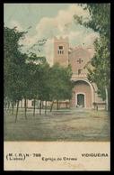 VIDIGUEIRA - Egreja Do Carmo ( Ed. M.I.R. Nº 788) Carte Postale - Beja