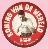 Sticker - KONING VAN DE WERELD - Te Zien Op PRIME - Supporter Stan Vandewalle - Autocollants