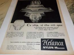 ANCIENNE PUBLICITE CE SLIP SI ELASTIQUE DE HELANCA 1955 - Habits & Linge D'époque