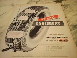 ANCIENNE PUBLICITE PNEU ENGLEBERT VOLUMAX SUPER 1955 - Transports