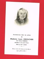 Image Pieuse ...Généalogie ... Souvenir De Mme Louis LEBOUCHER Luc Sur Mer Ou Langrune Sur Mer - Devotion Images