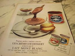 ANCIENNE PUBLICITE CREMES DE DESSERT  LAIT MONT BLANC 1958 - Publicités